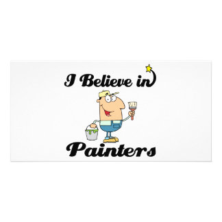 i believe in painters customised photo card