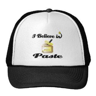 i believe in paste hats