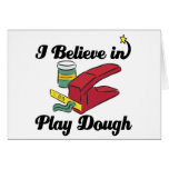 i believe in play dough