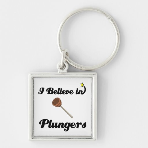 i believe in plungers key chains
