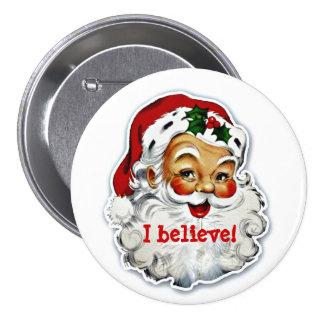 I Believe In Santa Button