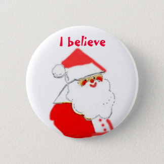 I Believe in Santa Clause 6 Cm Round Badge