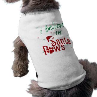 I Believe in Santa Paws Shirt