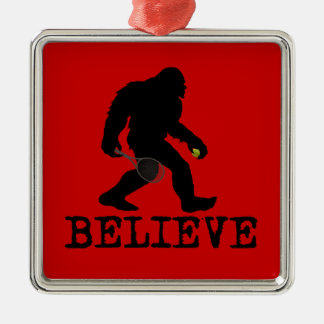 I believe in Sasquatch Silver-Colored Square Decoration