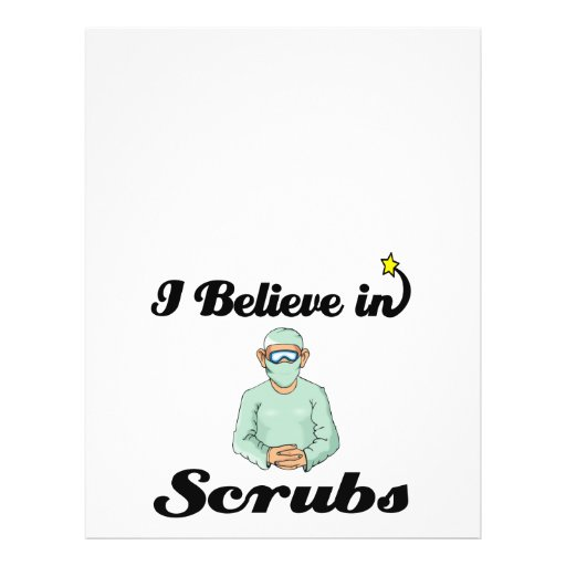i believe in scrubs flyer design