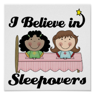 i believe in sleepovers poster