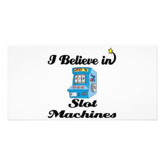 i believe in slot machines photo card template