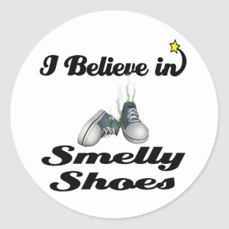 i believe in smelly shoes round sticker