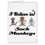 i believe in sock monkeys greeting card