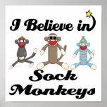 i believe in sock monkeys print
