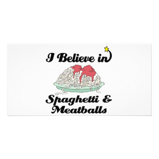 i believe in spaghetti and meatballs photo cards