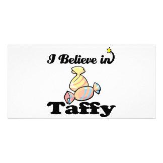 i believe in taffy customised photo card