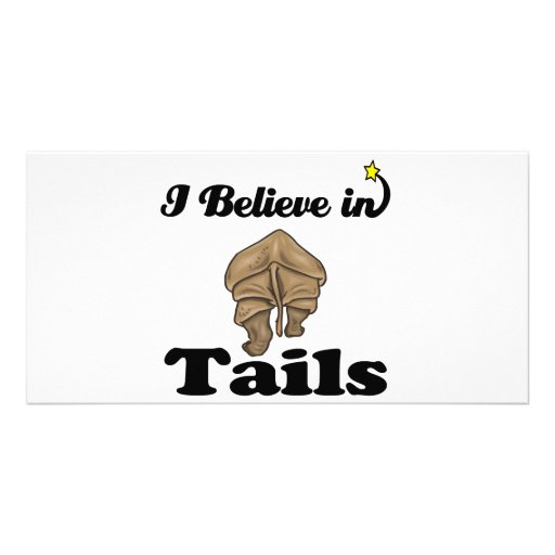 i believe in tails photo card template
