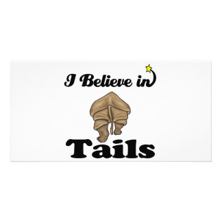 i believe in tails photo greeting card