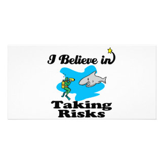 i believe in taking risks picture card