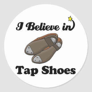 i believe in tap shoes round sticker