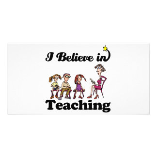 i believe in teaching personalized photo card