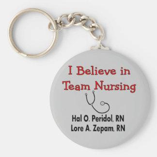 I believe in TEAM Nursing--Hilarious Nurse Gifts Basic Round Button Key Ring