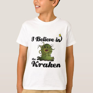 i believe in the kraken T-Shirt