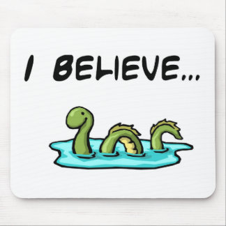 I Believe in the Loch Ness Monster Mouse Mat