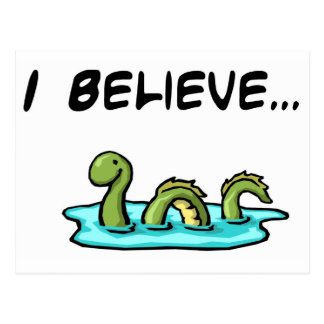 I Believe in the Loch Ness Monster Postcard