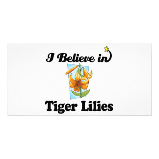 i believe in tiger lilies photo card template