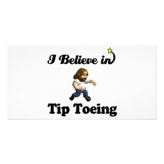 i believe in tip toeing customized photo card