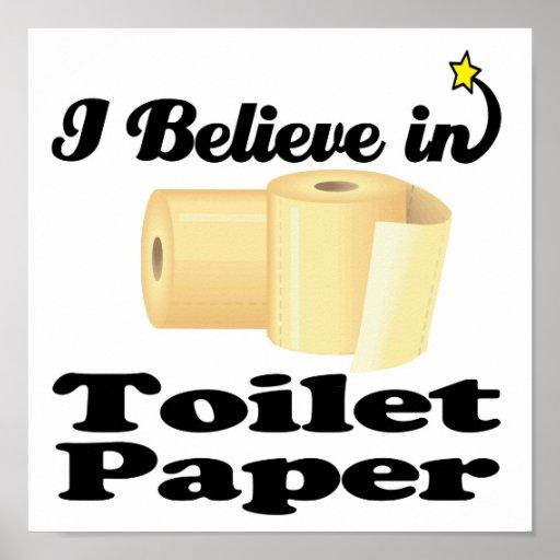 i believe in toilet paper print