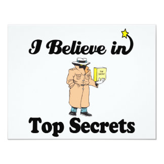 i believe in top secrets 11 cm x 14 cm invitation card