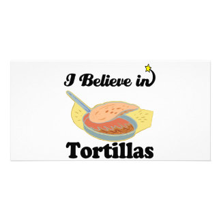 i believe in tortillas customised photo card