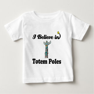 i believe in totem poles baby T-Shirt