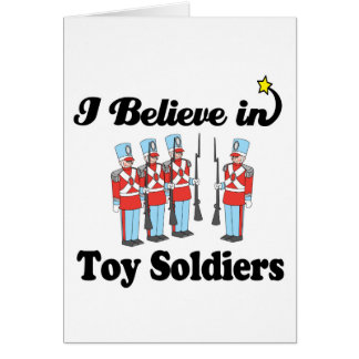 i believe in toy soldiers greeting cards