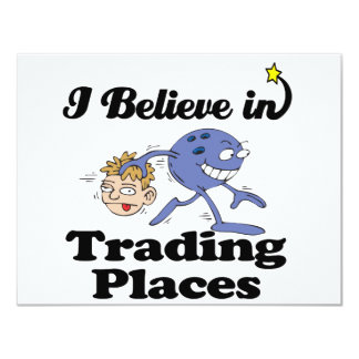 i believe in trading places custom invitation