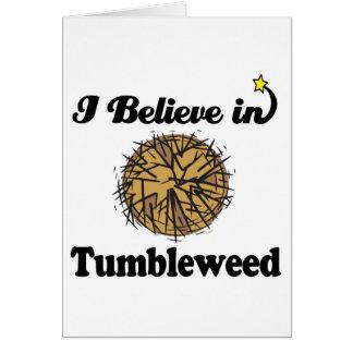 i believe in tumbleweed card