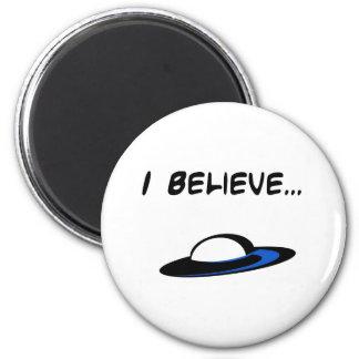 I Believe in UFO s Fridge Magnets