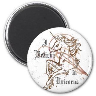 I Believe in Unicorns Magnet