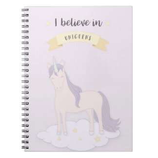 I Believe In Unicorns Notebook