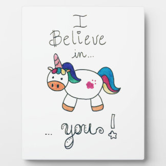 I believe in YOU! Unicorn Plaque