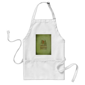 I believe there s a SQUATCH in these woods Aprons