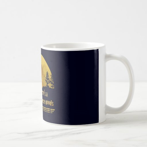 I believe there's a SQUATCH in these woods Mug