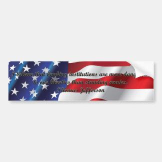 I believe - Thomas Jefferson Bumper Stickers