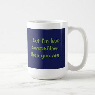 I bet I'm less competitive than you are Basic White Mug
