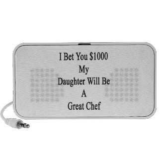 I Bet You 1000 My Daughter Will Be A Great Chef iPod Speakers