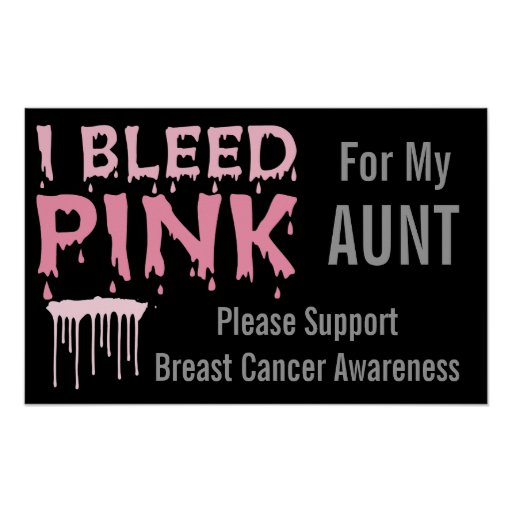 I Bleed Pink For My Aunt Breast Cancer Awareness Posters