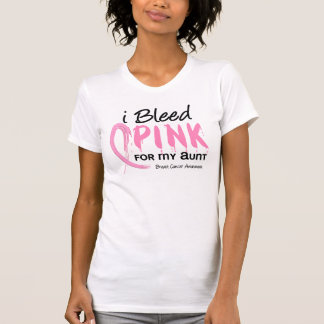 I Bleed Pink For My Aunt Breast Cancer T-shirts
