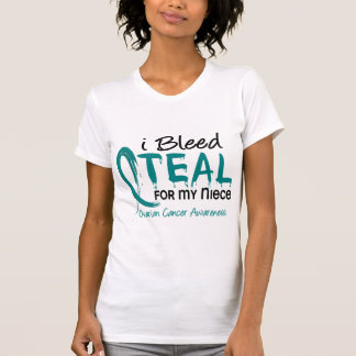 I Bleed Teal For My Niece Ovarian Cancer Tees