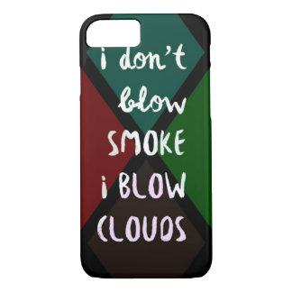 I Blow Clouds iPhone 7 Case