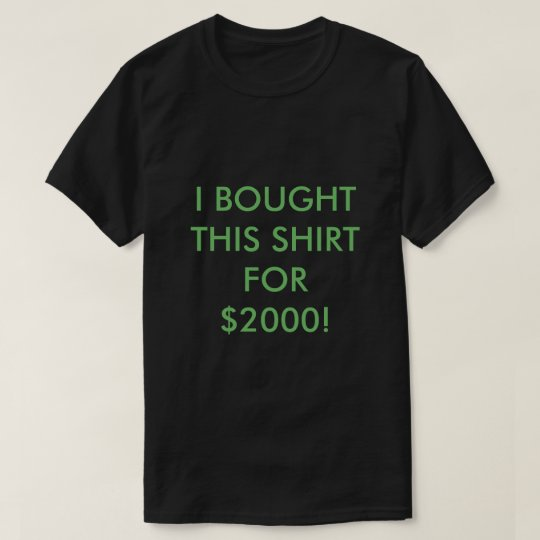 I Bought This Shirt for $2000 (Funny Promotion)