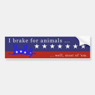 I brake for animals (no donkeys) 3 bumper sticker