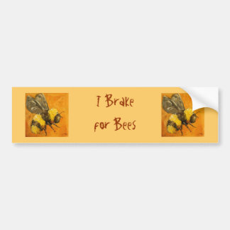 I brake for bees bumpersticker bumper sticker